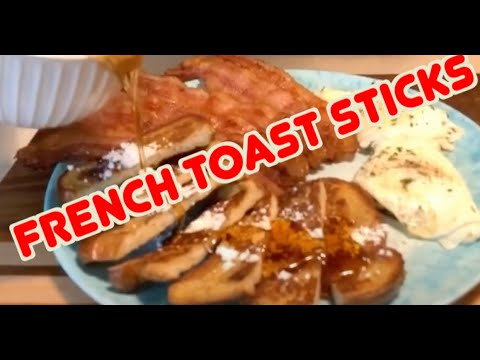 How to make Delicious French Toast sticks