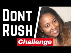DONT RUSH CHALLENGE – BLACK BEAUTY VLOGGERS