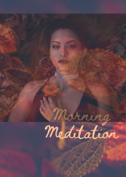 Self Guided Morning Meditation Guide