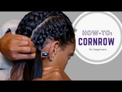 How To: Cornrow Your Own Hair | For Beginners – YouTube