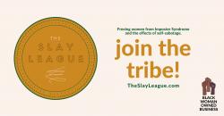 Join The Slay League