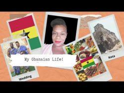 My Ghanaian Life!