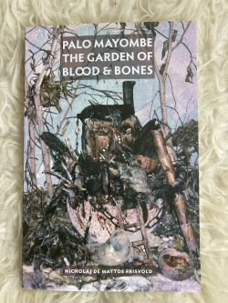 Palo Mayombe The Garden Of Blood And Bones