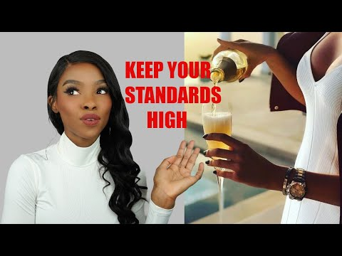 Don't Lower Your Standards ( here's why) – YouTube