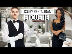 How To Behave Elegantly At a Upscale Restaurant (10 tips you should know) – YouTube