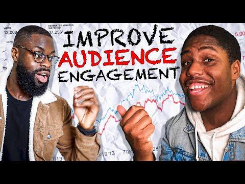 IMPROVE AUDIENCE ENGAGEMENT ON YOUTUBE: Increase YouTube Engagement (2020)