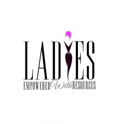 Ladies Empowered with Resources, Inc.