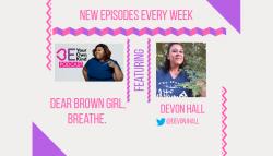Dear Brown Girl, Breathe.