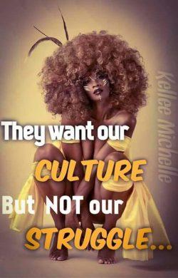 Culture vs. Struggle