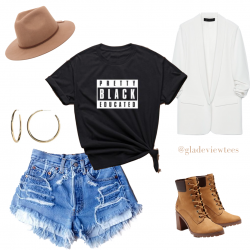 Pretty, Black and Educated tee outfit inspo