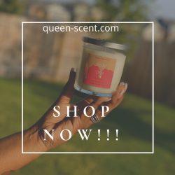 Get Lit w/ Queen Scent