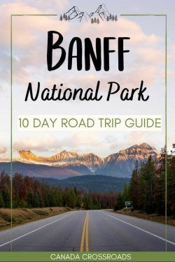 Epic 10 day Canadian Rockies Itinerary & Road Trip – Canada Crossroads