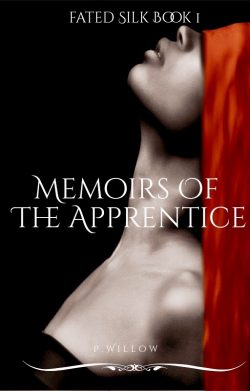 Fated Silk : Memoirs of the Apprentice