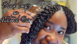 Black Soap on #NaturalHair