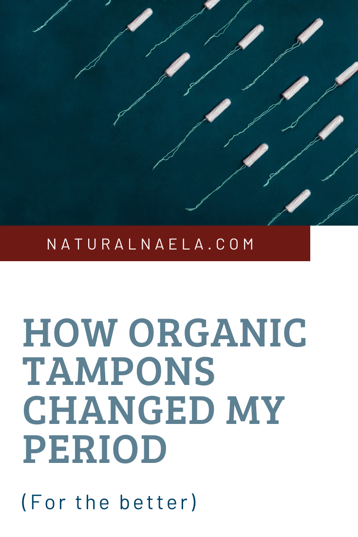 How Organic Tampons Changed My Period