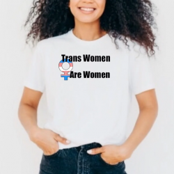 Trans Women Are Women, available for purchase at https://allone.love/