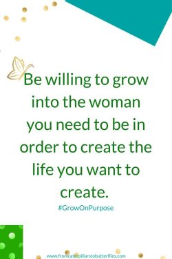 Be Willing to Grow