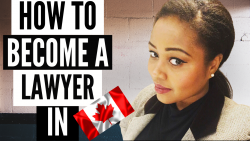 HOW TO BECOME A LAWYER IN CANADA 🇨🇦