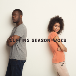 """Are we still doing cuffing season or are we """"grown ups""""? Dating in 2020"""