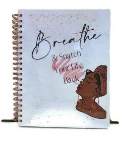 Breathe & Snatch Your Life Back