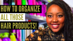 HOW TO ORGANIZE Your #NaturalHairProductSTASH | VLOGMAS DAY 13