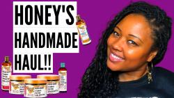 HONEY'S HANDMADE HAUL 🍯 | #HoneysHandmade Come THROUGH!!!!!
