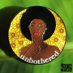 Unbothered Enamel Pin