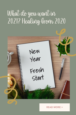 How are you going to heal from 2020?