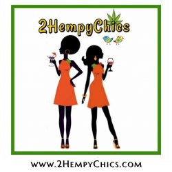 We are 2HempyChics!