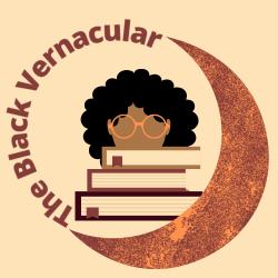 The Black Vernacular