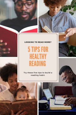 5 Tips for Healthy Reading