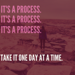 Take it one day at a time…