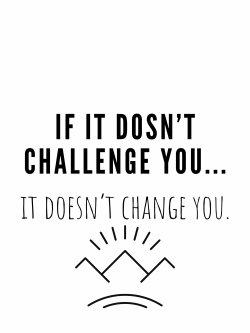 Challenges = Change