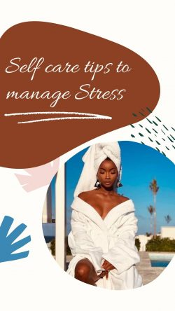 Selfcare Tips on stress freee life.