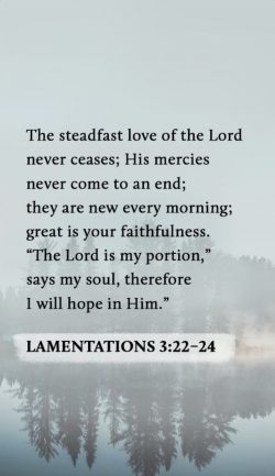 Challenge day 7- Lamentations 3:22-24