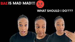 Bae is Mad Mad! | Arguments |Toxic Relationship | Black Love | Black Marriage | Relationship Advice