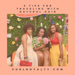 5 Tips for Traveling with Natural Hair 🌺