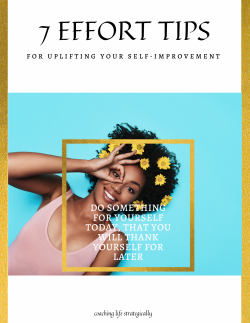 7 Effort tips to increase your self-improvement