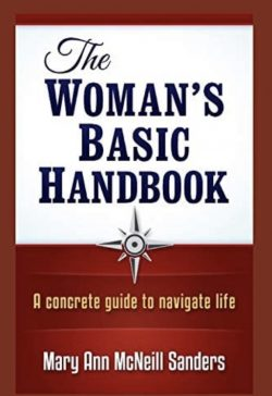 The Woman's Basic Handbook: A concrete guide to navigate life https://www.amazon.com/dp/10 ...