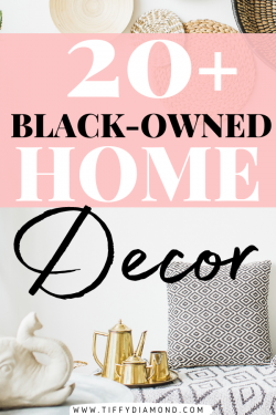 20+ Black-Owned Home Decor Companies