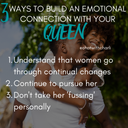 Build an Emotional Connection with a Woman | Marriage | Black Marriage Advice | Couples | Relati ...