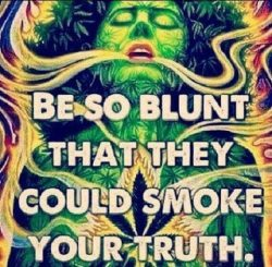 Be blunt with Truth
