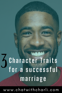 Character Traits to Look for in a Man | Marriage Advice | Relationship Advice | Black Love | Bae ...