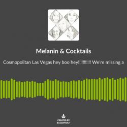 Melanin & Cocktails