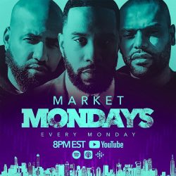 Market Mondays w/Troy, Rashad & Ian at Earn Your Leisure