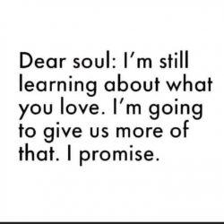 Dear soul :