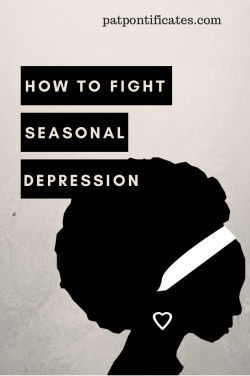 How to Fight Seasonal Depression