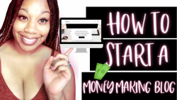How to Start A Money Making Blog | Side Hustles for Moms | Make Money Online
