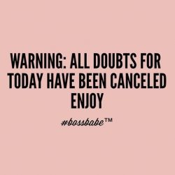 all doubts canceled 🌸