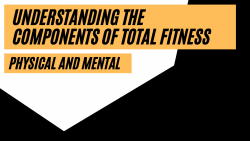 Understanding the components of fitness.